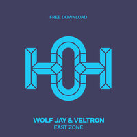 East Zone — Wolf Jay, Veltron