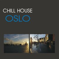 Chill House Oslo — сборник