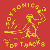 Toy Tonics Top Tracks, Vol. 4 — сборник