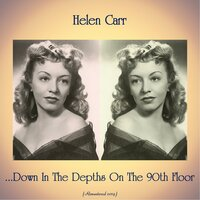 ...Down In The Depths On The 90th Floor — Helen Carr
