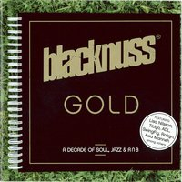 Gold (A Decade of Soul, Jazz & R'n'b) — Blacknuss