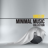 Vibes of Minimal Music Collection — сборник