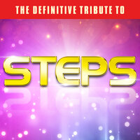 The Definitive Tribute to Steps — Steps Tribute Band