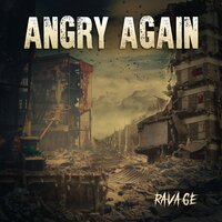 Ravage — Angry Again