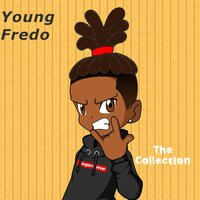 The Collection — Young Fredo