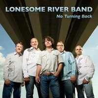 No Turning Back — Lonesome River Band