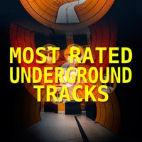 Most Rated Underground Tracks — сборник