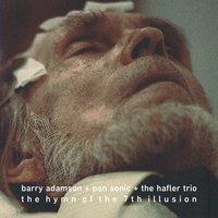 The Hymn of the 7th Illusion — Barry Adamson, Pan Sonic, The Hafler Trio