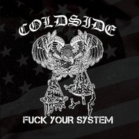 Fuck Your System — Coldside