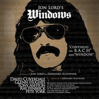 Windows (2017 Reissue) — Jon Lord feat. David Coverdale, Glenn Hughes, Tony Ashton, Ray Fenwick, Peter York