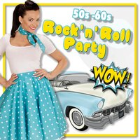 Rock 'n' Roll Party '50 '60 — сборник