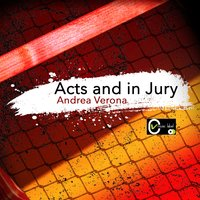 Acts and in Jury — Andrea Verona