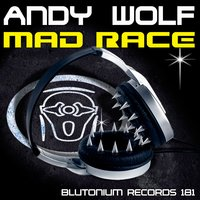 Mad Race — Andy Wolf