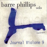 Journal Violone 9 — Barre Phillips