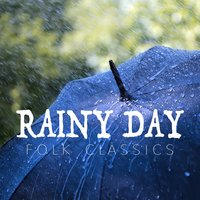 Rainy Day Folk Classics — сборник