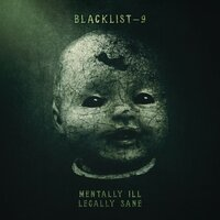 Mentally Ill, Legally Sane — Jeff Collier, Blacklist 9