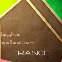 Leyko Collection, Trance — сборник
