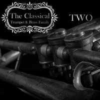 The Classical Trumpet & Brass Family / Two — сборник