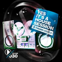 Yes, It's a Housesession, Vol. 30 — сборник
