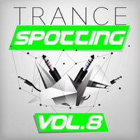 Trancespotting, Vol. 8 — сборник