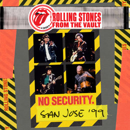 From The Vault: No Security - San Jose 1999 — The Rolling Stones