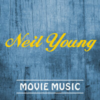 Neil Young Movie Music — Soundtrack Wonder Band