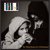 Do They Know It's Christmas? — Tribe
