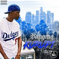 Banging — Kurupt the Kingpin, Kurupt feat. Big Caz