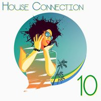 House Connection, 10 — сборник