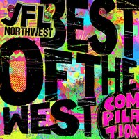 JFL NorthWest Best of the West Compilation — сборник