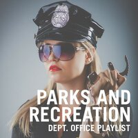 Parks And Recreation Dept. Office Playlist — сборник