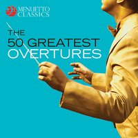 The 50 Greatest Overtures — сборник