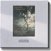 Chansons d' Édith Piaf — Tethered Moon