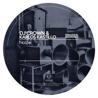 Noize — DJ Crown