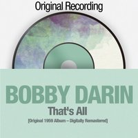 That's All — Bobby Darin