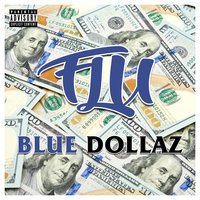 Blue Dollaz — Flu