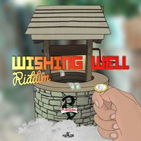 Wishing Well Riddim — сборник