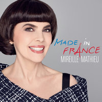 Made in France — Mireille Mathieu