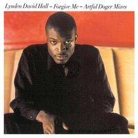 Forgive Me — Lynden David Hall, Artful Dodger