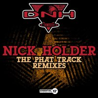 The Phat Track Remixes — Nick Holder