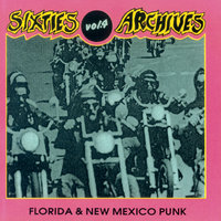 Sixties Archives, Vol. 4: Florida & New Mexico Punk — сборник