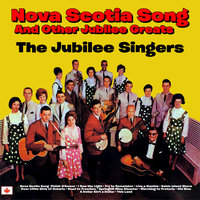 Nova Scotia Song and Other Jubilee Greats — сборник