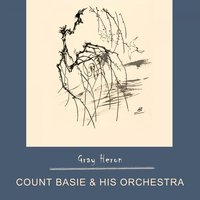 Gray Heron — Count Basie & His Orchestra