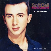 Memorabilia: The Singles — Soft Cell, Marc Almond