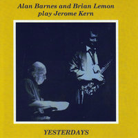 Yesterdays — Alan Barnes, Brian Lemon