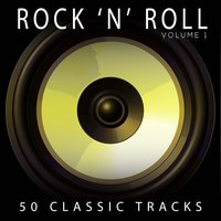 50 Classic Tracks Vol 1 — Rock 'N' Roll