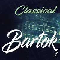 Classical Bartok 1 — Alexander Jenner, Milan Horvat, ORF Symphony Orchestra, Бела Барток
