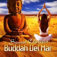 Buddah Del Mar Sunset Chillers Vol. 1 — сборник