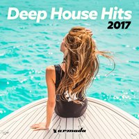 Deep House Hits 2017 - Armada Music — сборник