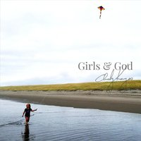 Girls & God — Andy Kangas